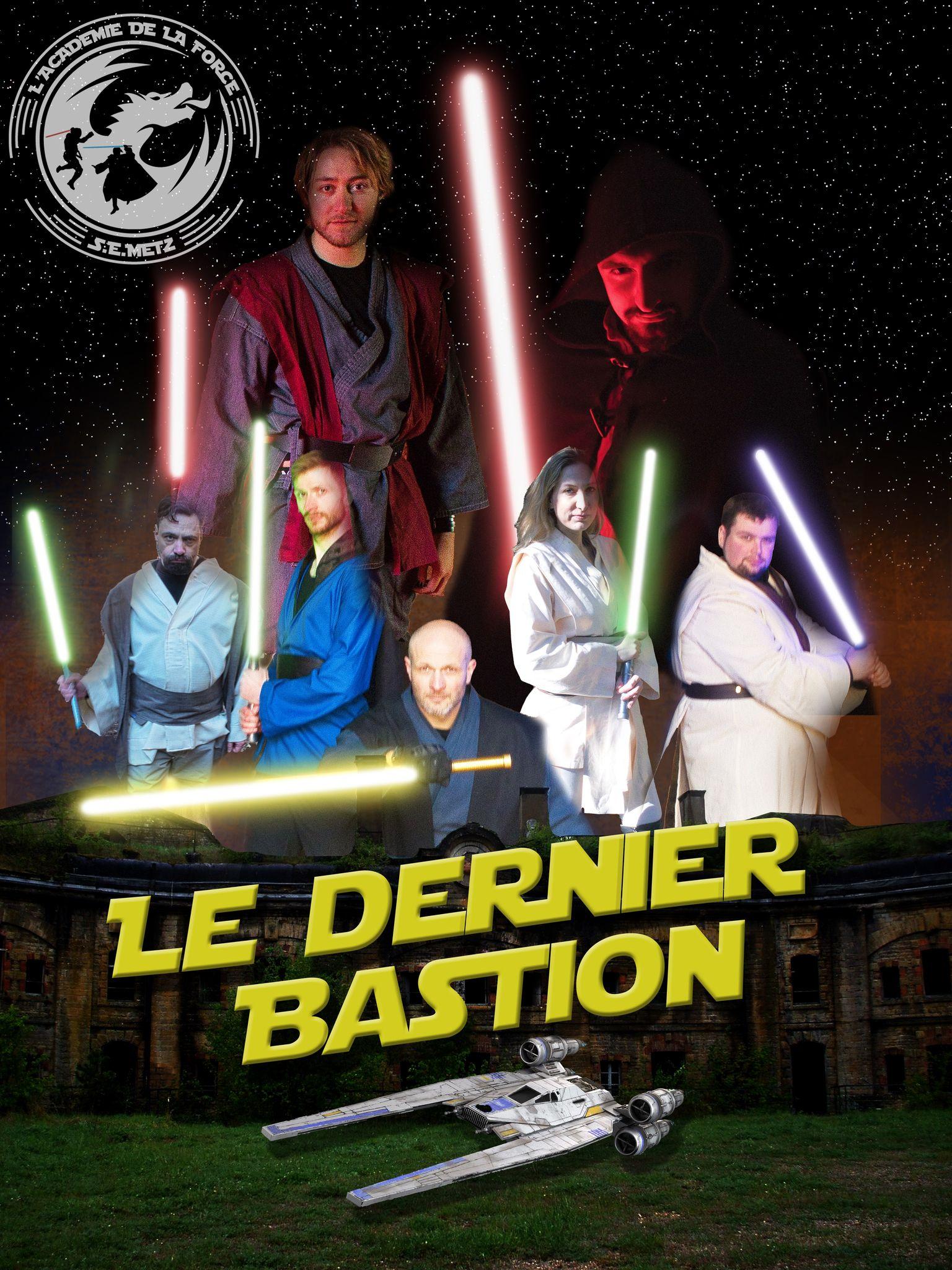 Académie de la Force Affiche 1 Le Dernier Bastion