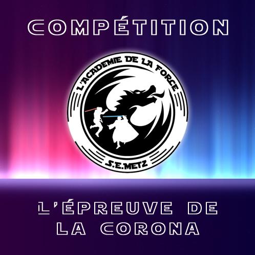 Académie de la Force Compétition Épreuve de la Corona à Metz