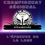 Académie de la Force Championnat Épreuve de la Lame à Strasbourg