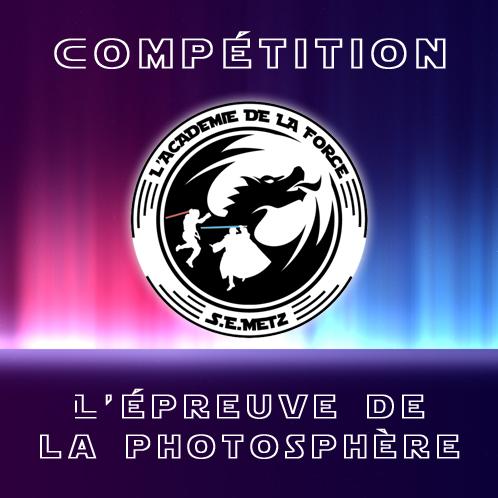 Académie de la Force Compétition Épreuve de la Photosphère à Metz